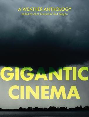 Gigantic Cinema: A Weather Anthology