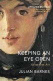 Julian Barnes | Keeping an Eye Open | 9781787332898 | Daunt Books