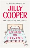 Jilly Cooper   Between the Covers   9781787633308   Daunt Books