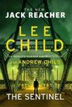 Lee Child | The Sentinel | 9781787633612 | Daunt Books
