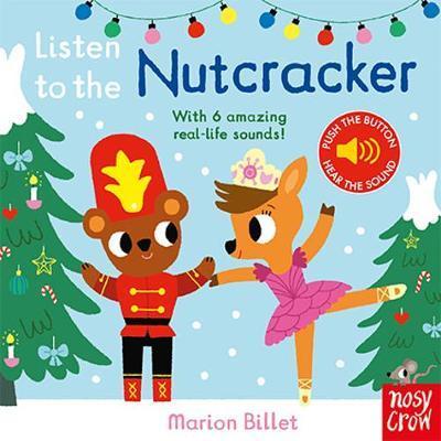 Listen to the Nutcracker (board book)