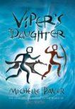 Michelle Paver | Viper's Daughter | 9781789542394 | Daunt Books