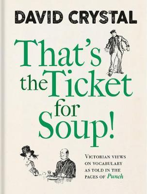 That's The Ticket For Soup!