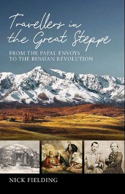 Travellers in the Great Steppe