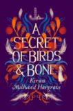 Karen Millwood Hargrave | A Secrt of Birds and Bone | 9781911077947 | Daunt Books