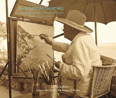Winston Churchill: Painting On The French Riviera