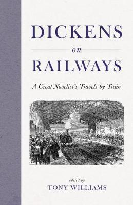 Dickens On Railways