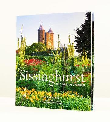 Tim Richardson | Sissinghurst: The Dream Garden | 9780711237346 | Daunt Books