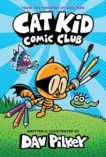 Dav Pilkey   Cat Kid Comic Club   9781338712766   Daunt Books
