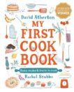 David Atherton   My First Cookbook   9781406397239   Daunt Books