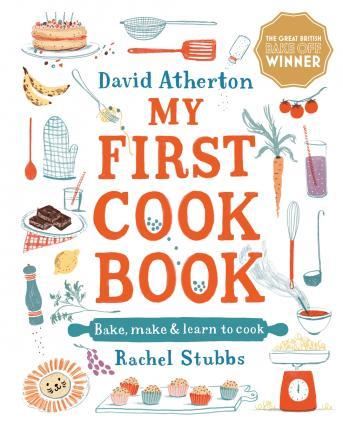 David Atherton | My First Cookbook | 9781406397239 | Daunt Books