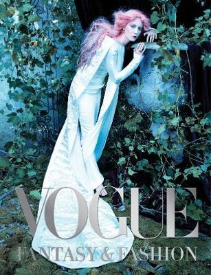 Vogue   Vogue: Fantasy and Fashion   9781419733321   Daunt Books