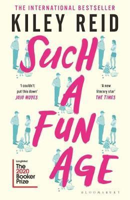 Kiley Reid | Such a Fun Age | 9781526612168 | Daunt Books