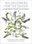 Hugo Rittson Thomas | Wildflowers for the Queen | 9781527249592 | Daunt Books