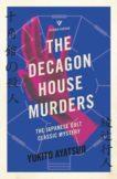 Yukito Ayatsuji   The Decagon House Murders   9781782276340   Daunt Books