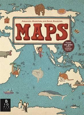 Aleksandra and Daniel Mizielinski   Maps   9781848773011   Daunt Books