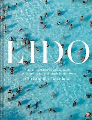 Lido – A Dip Into Outdoor Swimming Pools