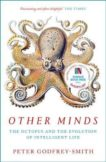 Peter Godfrey-Smith | Other Minds: The Octopus and the Evolution of Intelligent Life | 9780008226299 | Daunt Books