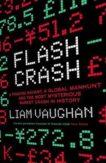 Liam Vaughan | Flash Crash | 9780008270438 | Daunt Books