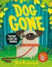 Rob Biddulph   Dog Gone   9780008318048   Daunt Books
