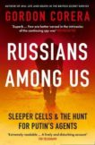 Gordon Corera | Russians Among Us | 9780008318970 | Daunt Books