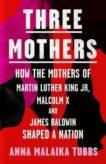 Anna Malaika Tubbs | Three Mothers | 9780008405328 | Daunt Books