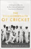 Ramachandra Guha | The Commonwealth of Cricket | 9780008422509 | Daunt Books