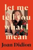 Joan Didion | Let Me Tell You What I Mean | 9780008451752 | Daunt Books