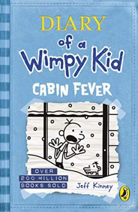 Diary of A Wimpy Kid; Cabin Fever Book 6