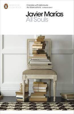 Javier Marias | All Souls | 9780141389240 | Daunt Books