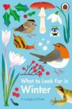 Elizabeth Jenner | What to Look for in Winter | 9780241416228 | Daunt Books