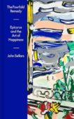 John Sellars   The Fourfold Remedy: Epicurus and the Art of Happiness   9780241419564   Daunt Books