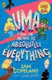 Sam Copeland | Uma and the Answer to Absolutely Everything | 9780241439210 | Daunt Books