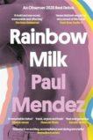 Paul Mendez | Rainbow Milk | 9780349700588 | Daunt Books