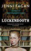 Jenny Fagan   Luckenbooth   9780434023318   Daunt Books