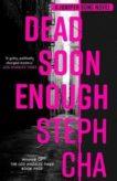 Steph Cha   Dead Enough Soon  - A Juniper Song Novel   9780571360413   Daunt Books