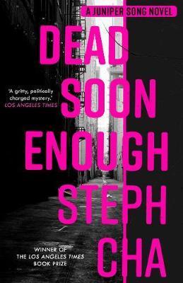 Dead Enough Soon  – A Juniper Song Novel