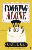 Kathleen Le Riche | Cooking Alone | 9780571365791 | Daunt Books