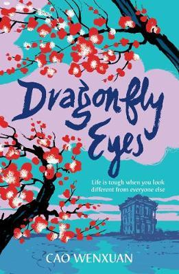 Cao Wenxuan | Dragonfly Eyes | 9781406378252 | Daunt Books