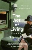 Frank Tallis | The Act of Living | 9781408711378 | Daunt Books