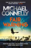 Michael Connelly | Fair Warning | 9781409199090 | Daunt Books