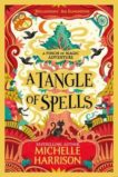 Michelle Harrison | A Tangle of Spells | 9781471183881 | Daunt Books