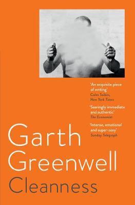 Garth Greenwell | Cleanness | 9781509874675 | Daunt Books