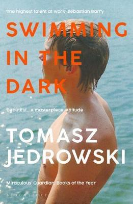 Tomasz Jedrowski   Swimming in the Dark   9781526604989   Daunt Books