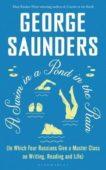 George Saunders | A Swim in a Pond in the Rain | 9781526624284 | Daunt Books
