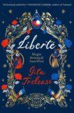 Gita Trelease | Liberté | 9781529006421 | Daunt Books
