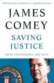 James Comey | Saving Justice | 9781529062816 | Daunt Books