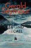 Gerald Seymour   Beyond Recall   9781529386004   Daunt Books