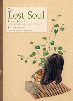 Olga Tokarczuk | The Lost Soul | 9781644210345 | Daunt Books