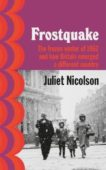 Juliet Nicolson | Frostquake | 9781784742959 | Daunt Books